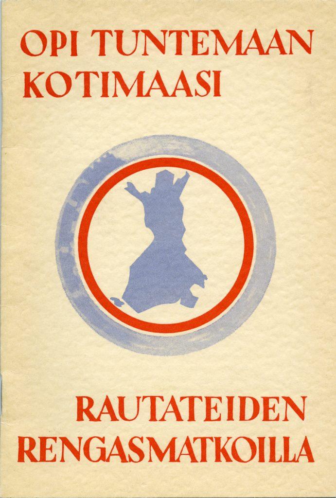 Esitteessä keskellä kuvattuna Suomen rajojen siluetti, jota ympäröi kaksi rengasta. Kuvassa teksti opi tuntemaan kotimaasi rautateiden rengasmatkoilla.