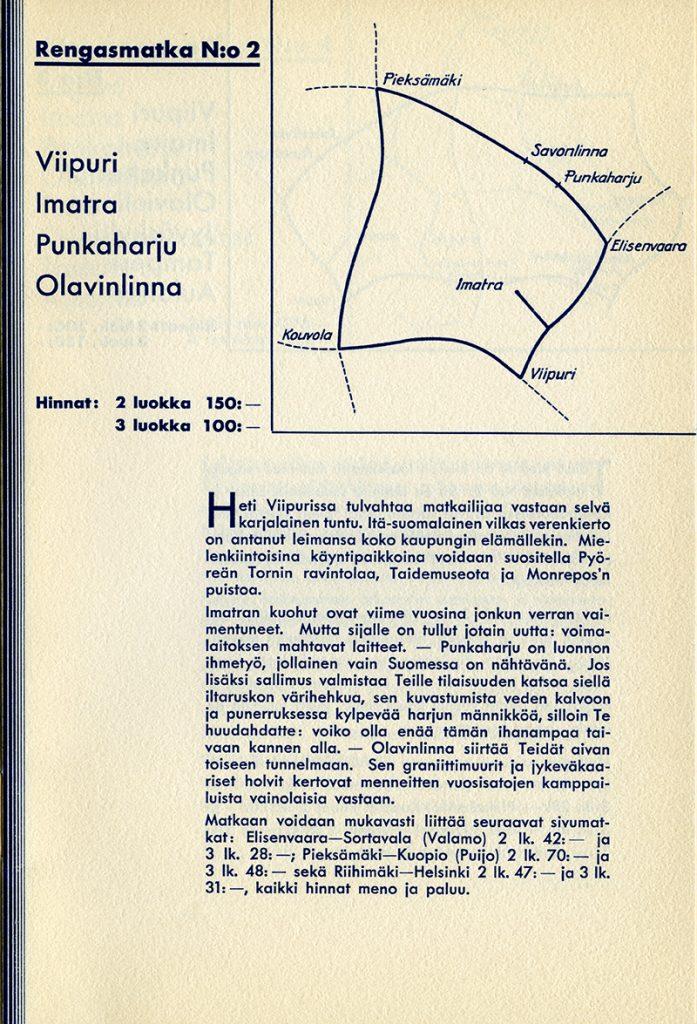 Esitteen sivu, jossa oikealla yläkulmassa kuva rautatiereitistä. Vasemmalla kuvan vieressä teksti Rengasmatka n:o2 Viipuri, Imatra, Punkaharju, Olavinlinna. Kuvan alla matkan esittelyteksti.