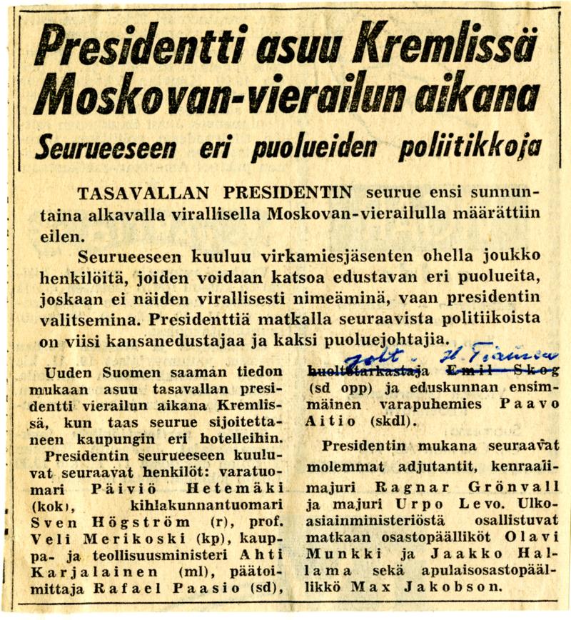 Lehtileike, jonka otsikko on: Presidentti asuu Kremlissä Moskovan-vierailun aikana. Seurueeseen eri puolueiden poliitikkoja.